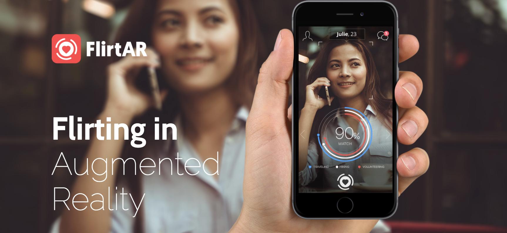 移动应用开发商FlirtAR获150万美元融资增强现实约会怎么玩儿